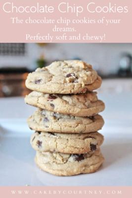 Soft and Chewy Chocolate Chip Cookies www.cakebycourtney.com