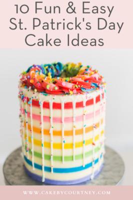 10 Fun & Easy St. Patrick's Day Cake Ideas www.cakebycourtney.com