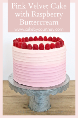 Pink Velvet Cake with Raspberry Buttercream www.cakebycourtney.com
