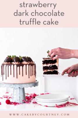 Strawberry Dark Chocolate Truffle Cake www.cakebycourtney.com