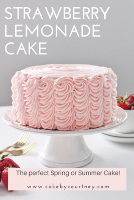 Strawberry Lemonade Cake- the perfect cake for warm spring and summer days! www.CakeByCourtney.com