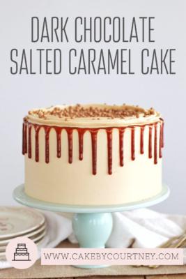 Dark Chocolate Salted Caramel Cake www.CakeByCourtney.com