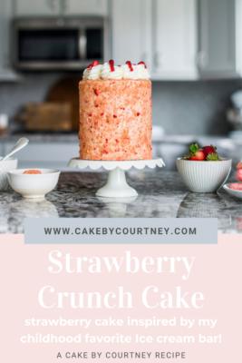Strawberry Crunch Cake inspired by my favorite childhood ice cream bar! www.CakeByCourtney.com