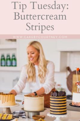 Cake By Courtney's Tip Tuesday: Buttercream Stripes www.cakebycourtney.com