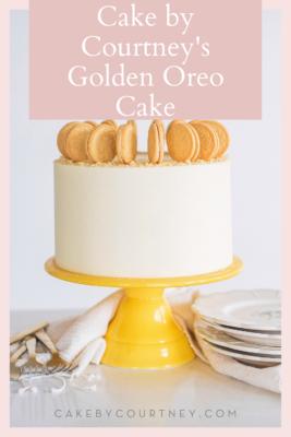 Cake by Courtney's Golden Oreo Cake www.cakebycourtney.com