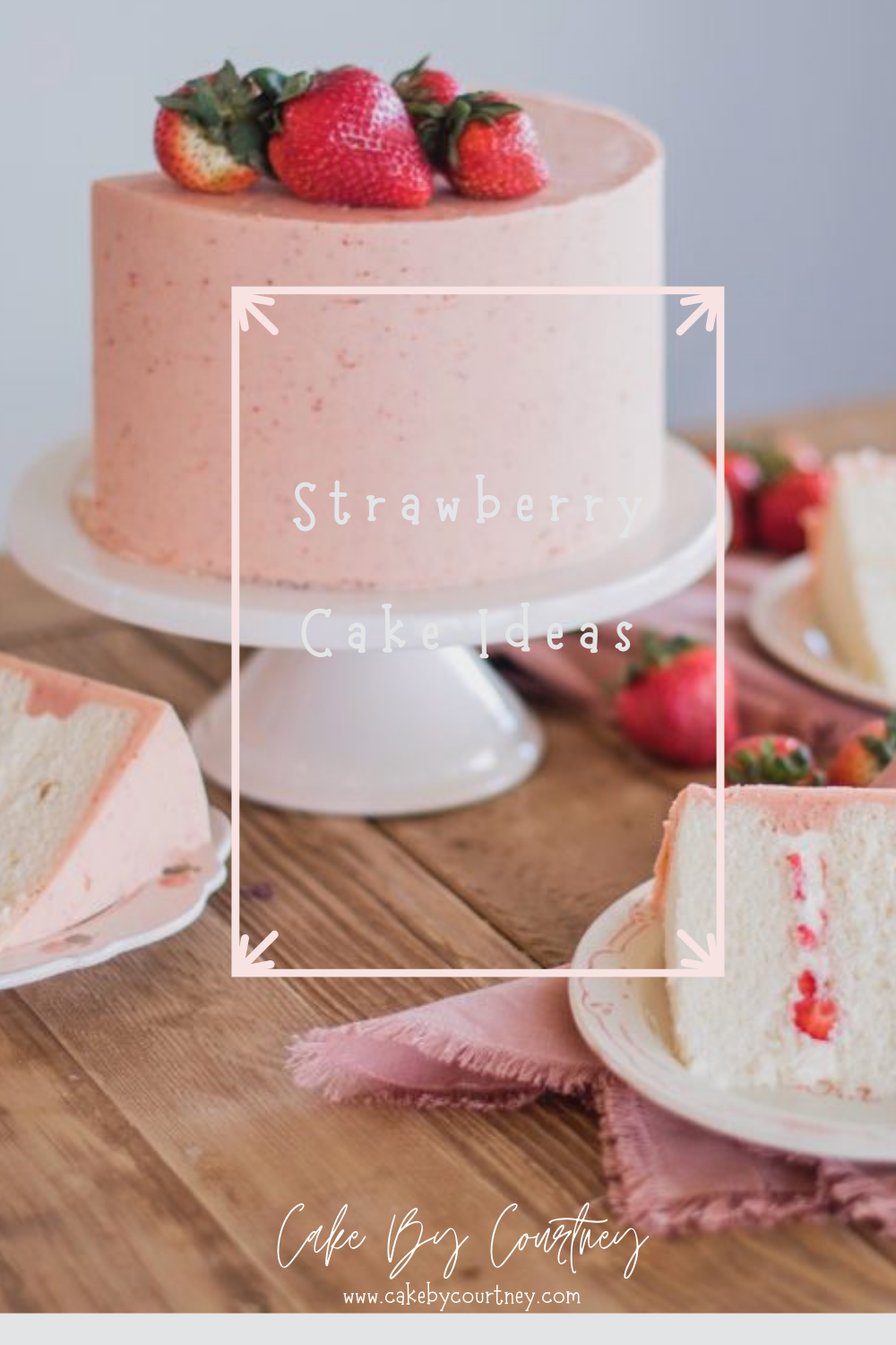 Light and fluffy vanilla cake with delicious homemade whipped cream topped with a beautiful strawberry buttercream