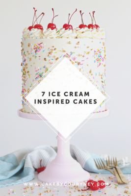 my favorite ice cream cake recipes by www.cakebycourtney.com
