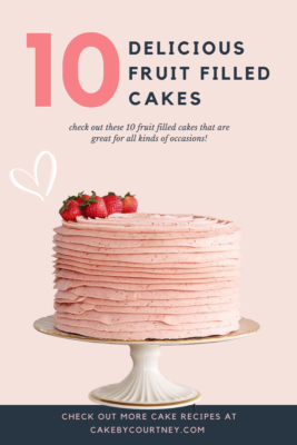 10 Delicious Fruit Filled Cake Recipes