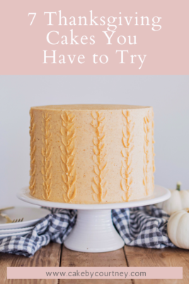tips and tricks to making fall flavored cakes. www.cakebycourtney.com