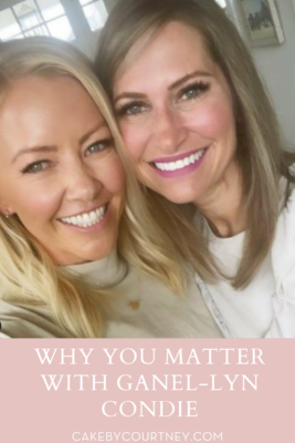 how to know you matter to the world. www.cakebycourtney.com
